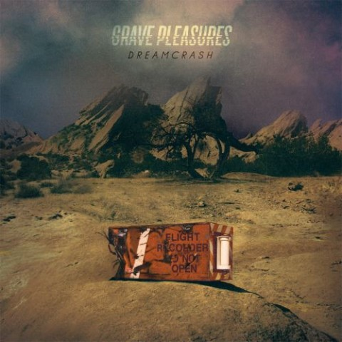 Grave Pleasures - Dreamcrash - Album Cover