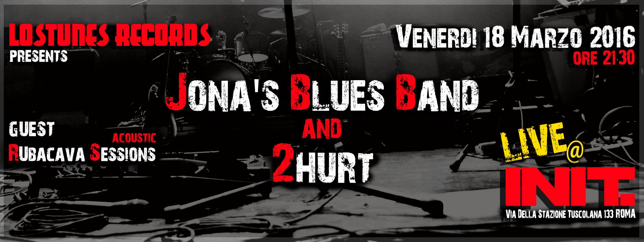 2Hurt live + Jonas' Blues Band + Rubacava Sessions @ Init - 18 03 2016