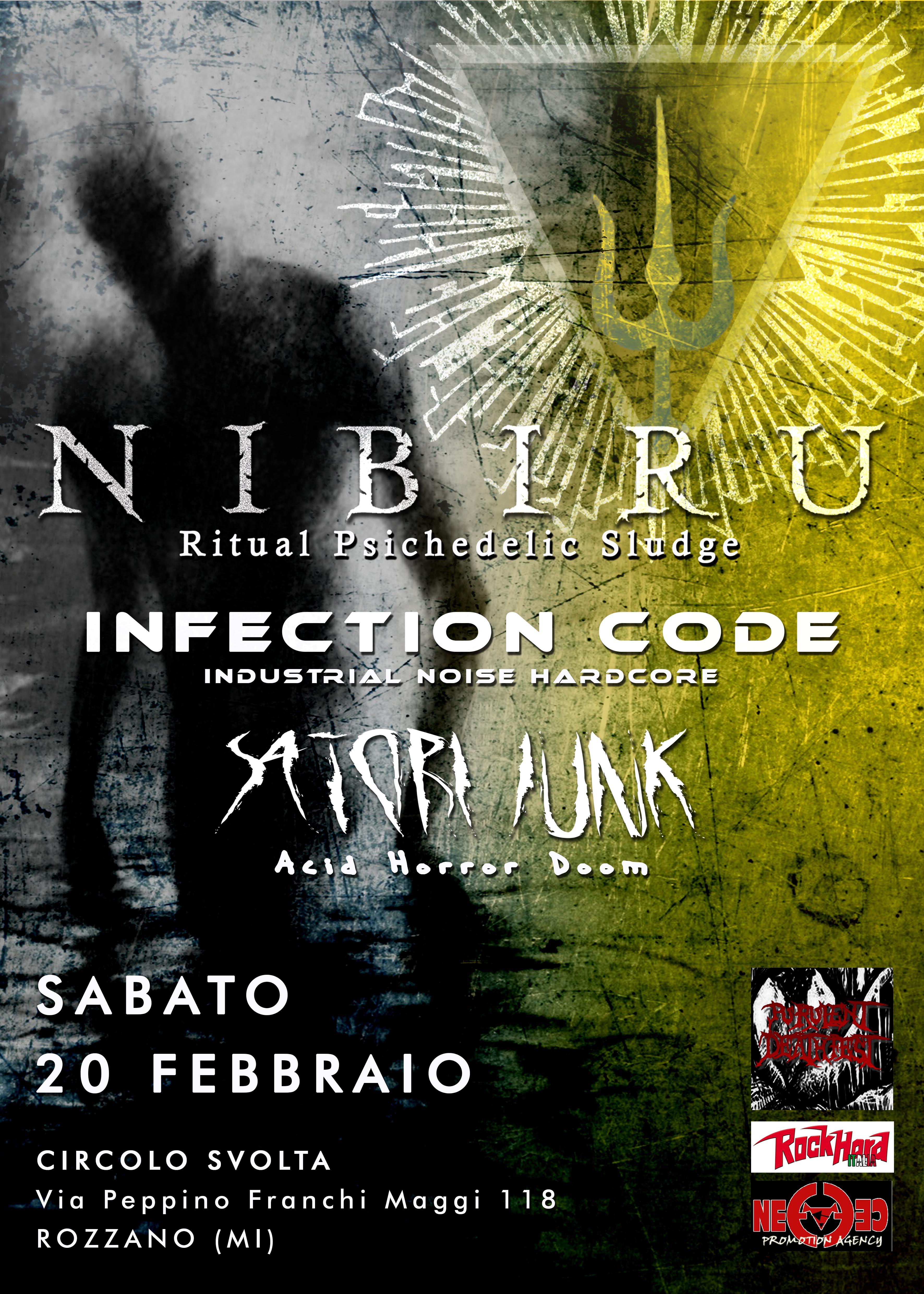 Nibiru a Milano + Infection Code + Satori Junk @ Circolo Svolta - 20 02 2016