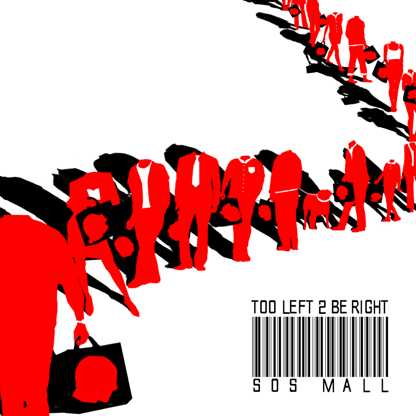 Too Left 2 Be Right - SOS Mall - Album Cover