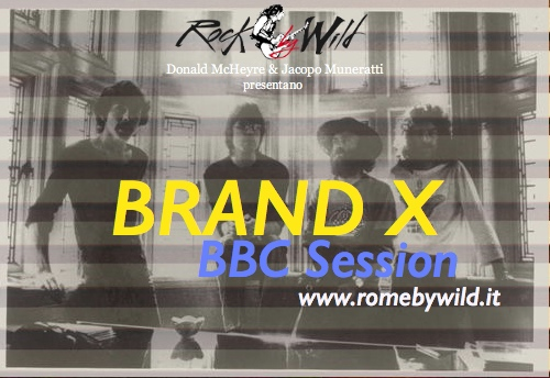 BBC Session 10° Puntata: Brand X