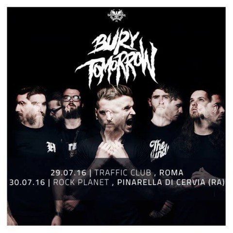 Bury Tomorrow in Italia @ Traffic Club - Rock Planet 2016 - Promo