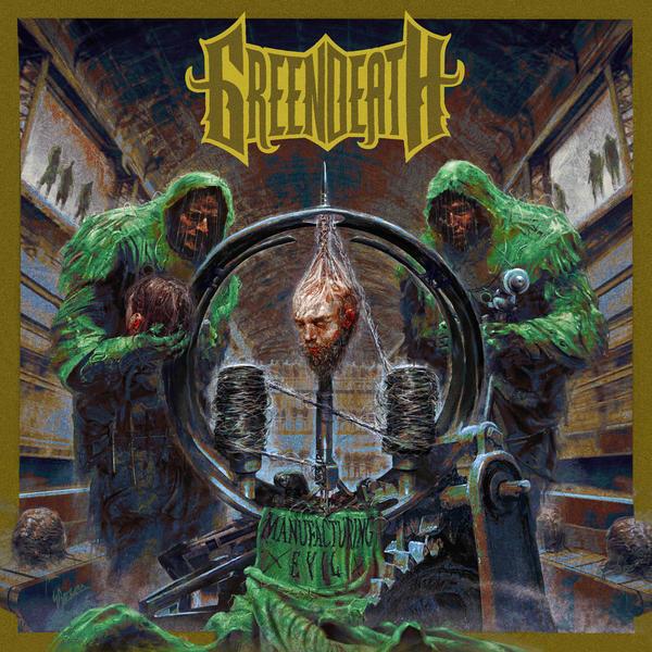 Green Death - Manufacturing Evil - Album Cover