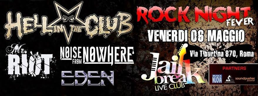 Hell In The Club a Roma + Mr Riot + Noise From Nowhere + Eden @ Jailbreak Live Club 2016 Promo