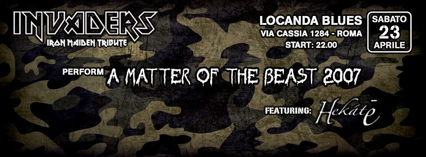 Invaders - Iron Maiden Tribute Band - A Matter Of The Beast 2007 @ Locanda Blues 2016 Promo