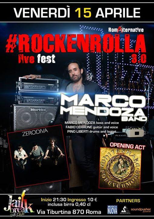 Marco Mendoza a Roma + Zerodiva + Forevermore Whitesnake Tribute Band @ Jailbreak - 15 04 2016