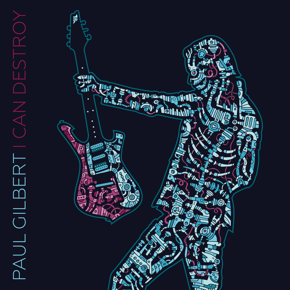 Paul Gilbert - I Can Destroy - Album Cover