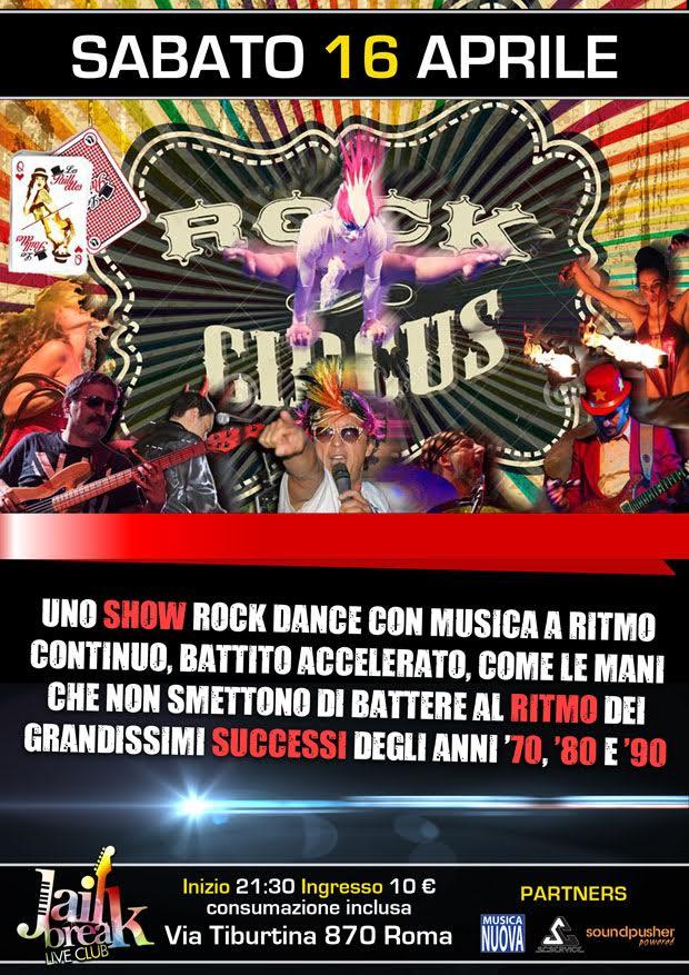 Rock Circus Band a Roma @ Jailbreak Live Club 2016