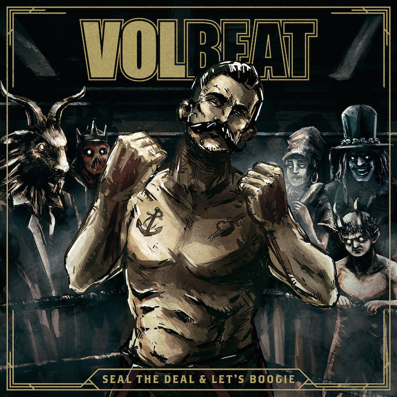 Volbeat - Seal The Deal & Let' s Boogie - Album Cover