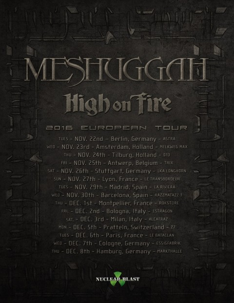 Meshuggah - High On Fire - European Tour 2016 Promo