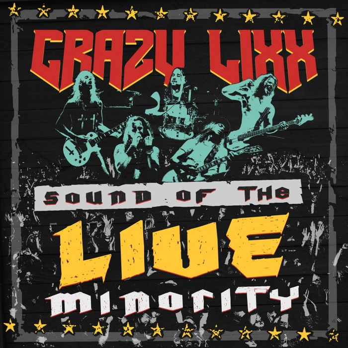 Crazy Lixx - Sound Of The Live Minority - Album Cover