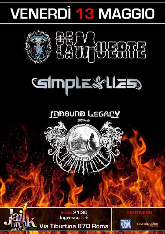 De La Muerte - Simple Lies - Inbound Legacy - Jailbreak Liveclub 2016 Promo