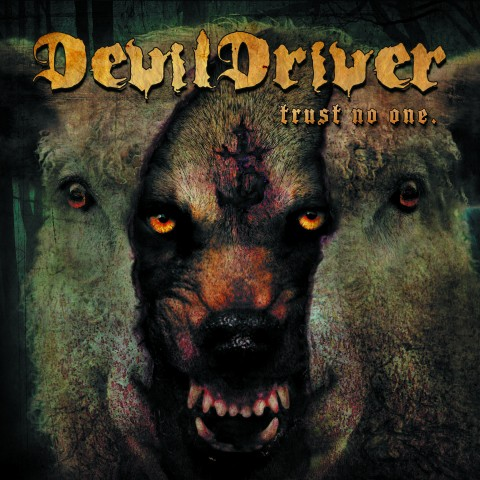 Devildriver - Trust No One - Album Cover