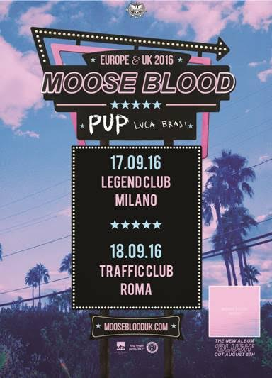 Moose Blood - Pup - Luca Brasi - Europe UK 2016 Promo