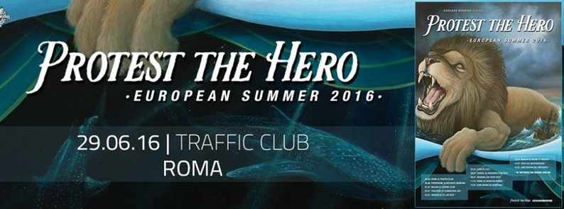 Protest The Hero a Roma @ Traffic Club - 29 06 2016 - Promo