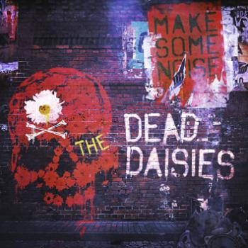The Dead Daisies - Make Some Noise - Album Cover