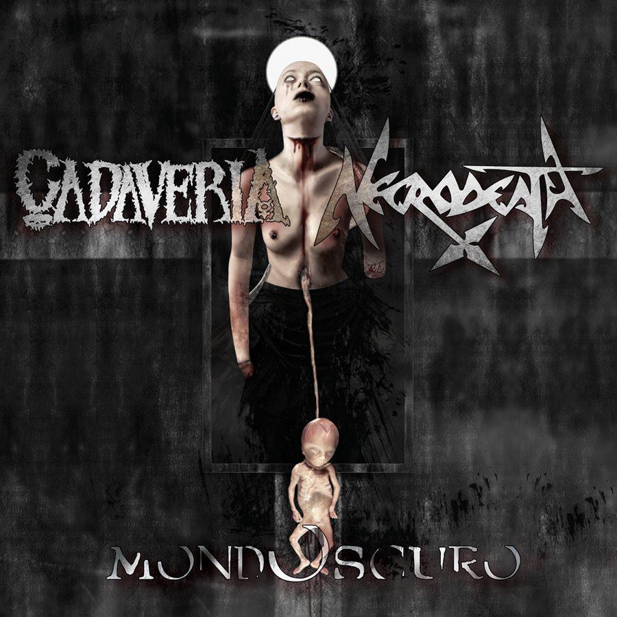 Cadaveria - Necrodeath - Mondoscuro - EP Cover