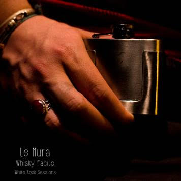 Le Mura - Whisky Facile - Single Cover