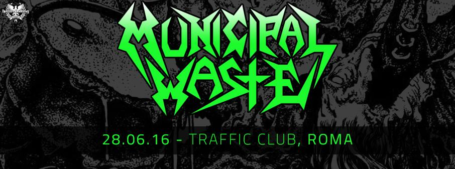 Municipal Waste - Traffic Club - 2016 Promo