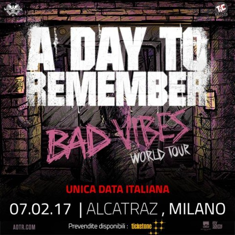 A Day To Remember - Alcatraz - Bad Vibes World Tour 2016 - Promo