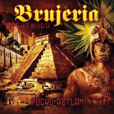 Brujeria - Pocho Aztlan - Album Cover