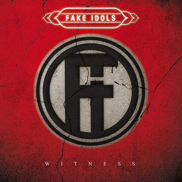 Fake Idols - Witness - Album Cover