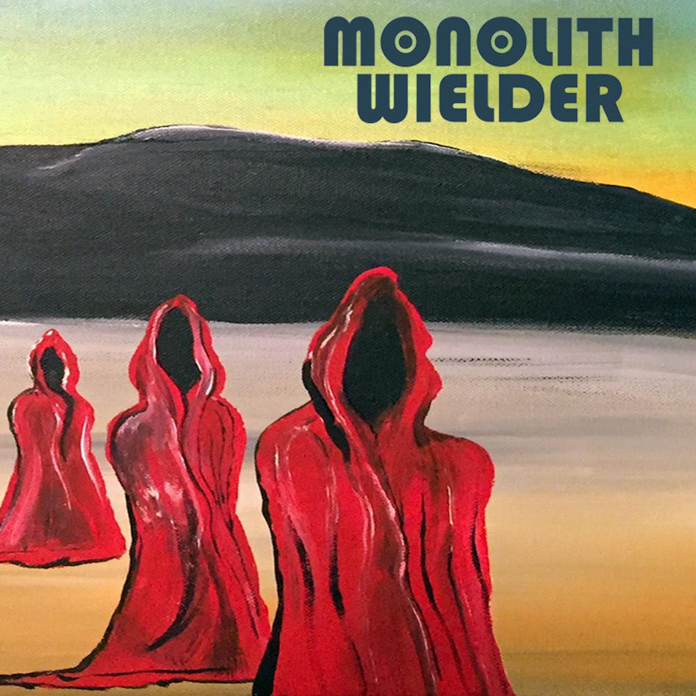 Monolith Wielder - Monolith Wielder - Album Cover