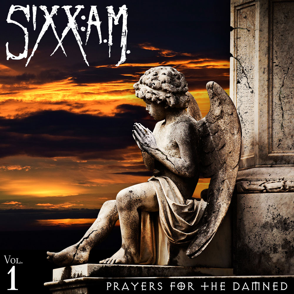 Sixx Am - Prayers For The Damned Vol 1 - Album Cover