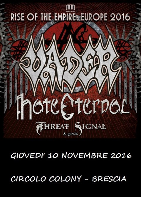 Vader - Hate Eternal - Threat Signal - Circolo Colony - Rise Of The Empire Europe Tour 2016 - Promo