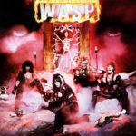 """17 agosto 1984 - esce """"W.A.S.P."""" dei W.A.S.P."""