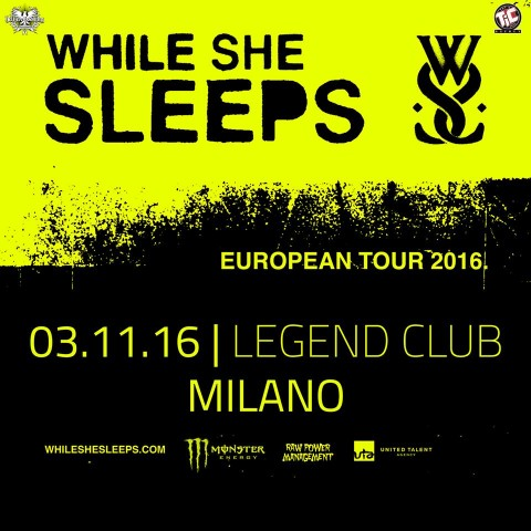 While She Sleeps - Legend Club - European Tour 2016 - Promo