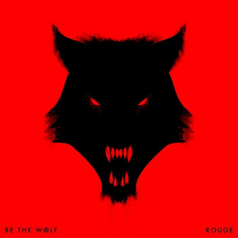 Be The Wolf - Rouge - Album Cover