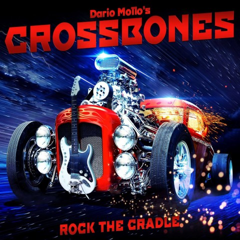 Dario Mollo' s Crossbones - Rock The Cradle - Album Cover