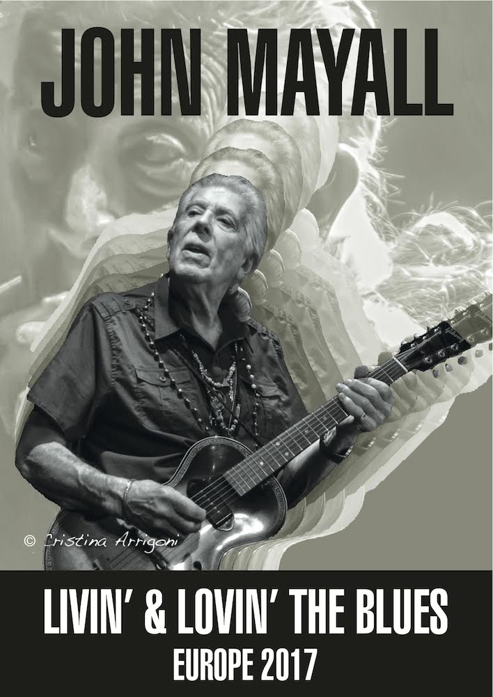 John Mayall - Livin & Lovin The Blues - Europe 2017 - Promo