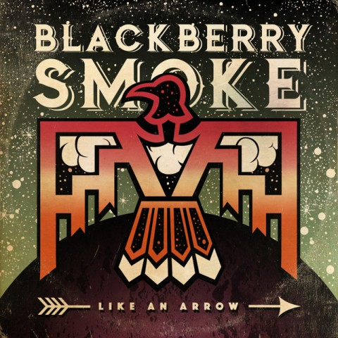 Blackberry Smoke - Like An Arrow - Album Cover