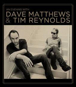 Dave Matthews - Tim Reynolds