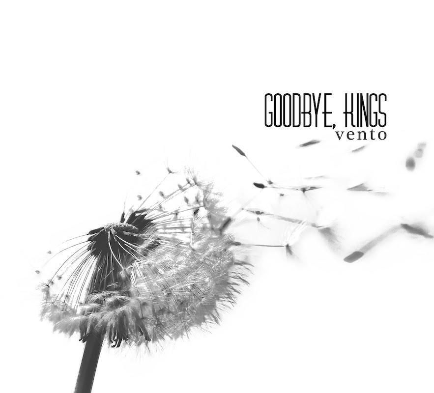 Goodbye Kings - Vento - Album Cover