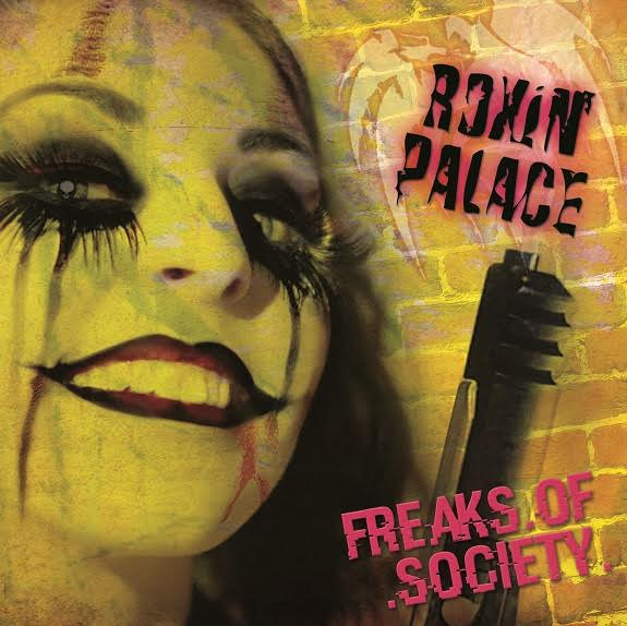 Roxin' Palace - Freaks Of Society - Album Cover