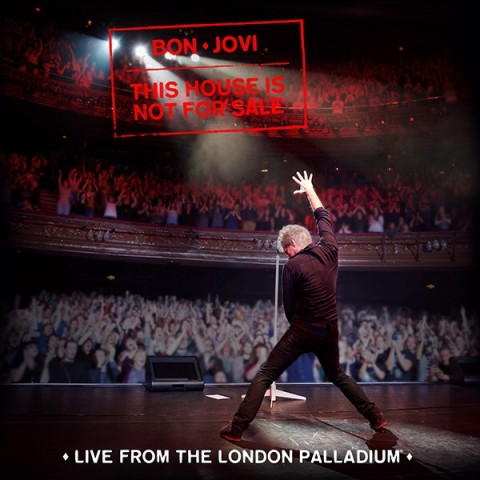 Bon Jovi - This House Is Not For Sale - Live From The London Palladium - Album Cover