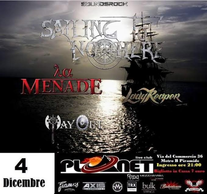 Sailing To Nowhere - La Menade - Way Out - Lady Reaper - Planet Live Club 2016 - Promo