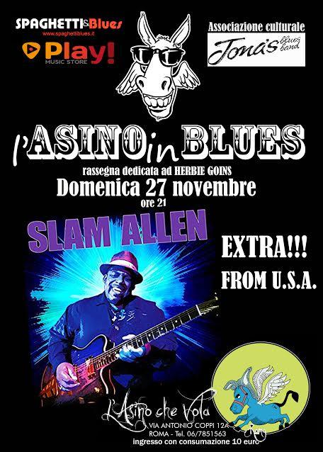 Slam Allen - L'Asino Che Vola - L'Asino in Blues 2016 - Promo