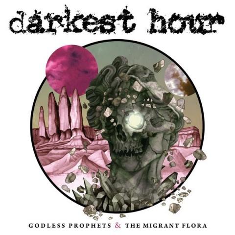 Darkest Hour - Godless Prophets & The Migrant Flora - Album Cover