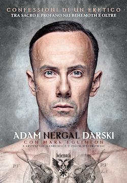 Adam Nergal Darski - Confessioni Di Un Eretico - Book Cover