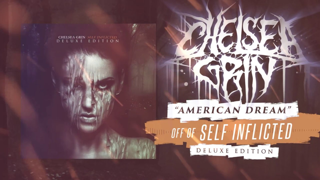 Chelsea Grin - Self Inficted - Deluxe Edition - Album Cover