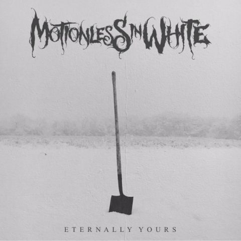 Motionless In White - Eternally Yours - Album Cover