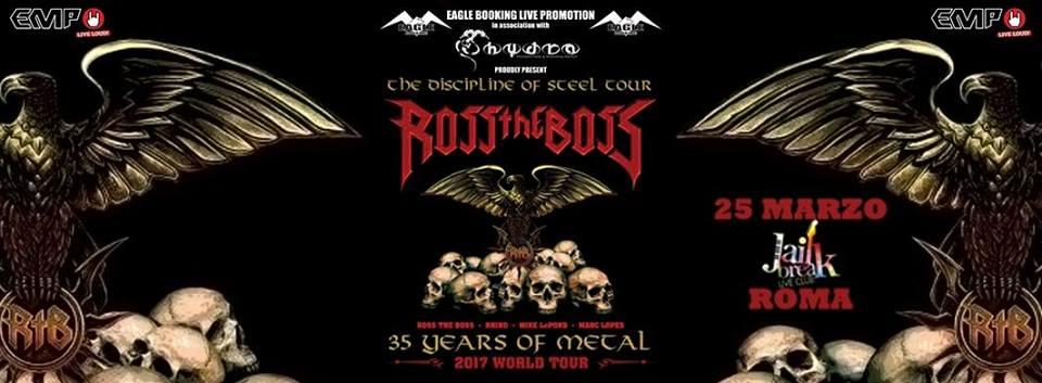 Ross The Boss - Jailbreak Live Club - The Discipline Of Steel - World Tour 2017 - Promo