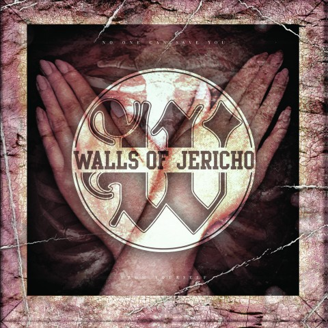 Walls Of Jericho - No One Can Save You From Yourself - Album Cover