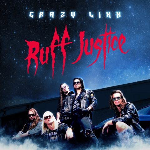 Crazy Lixx - Ruff Justice - Album Cover