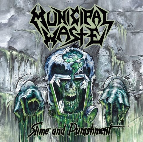 Municipal Waste - Slime And Punishment - Album Cover