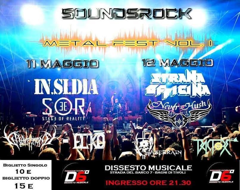 Soundsrock Metal Fest - Vol I - Insidia - Strana Officina - Dissesto Musicale 2017 - Promo